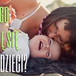 Czego uczę się od dzieci?