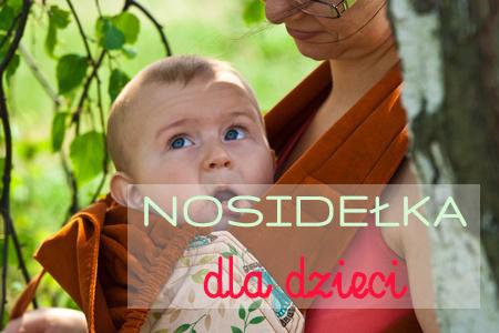 Nosidełka dla dzieci – rodzaje i różnice