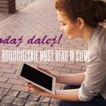 """Akcja """"Podaj dalej"""" czyli rodzicielskie must read w sieci"""