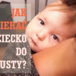 Jak ubierać dziecko do chusty? Prawdy i mity.