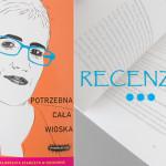 """""""Potrzebna cała wioska"""" – Agnieszka Stein i Gosia Stańczyk w rozmowie"""