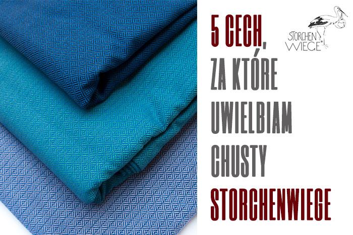 5 cech, za które uwielbiam chusty Storchenwiege